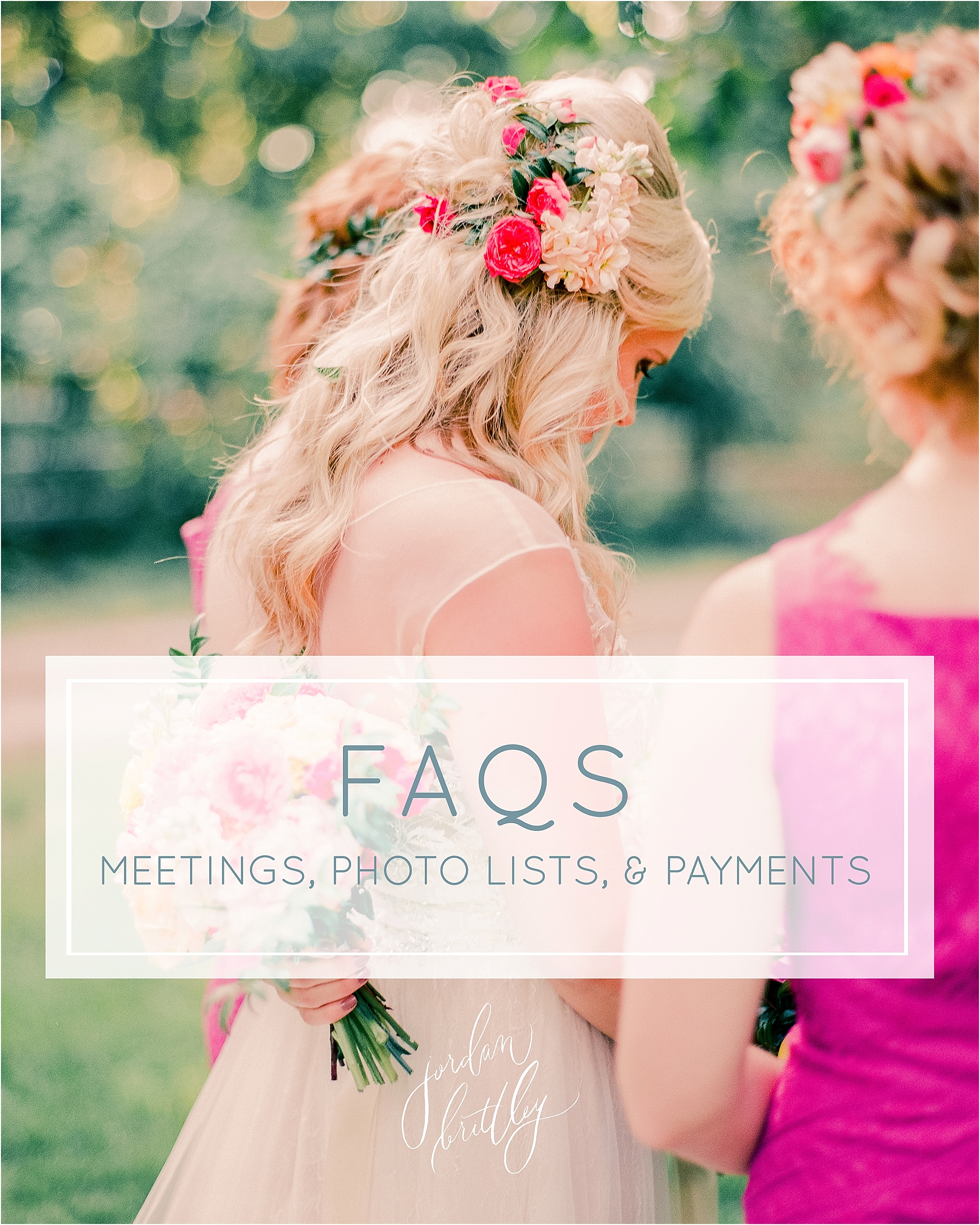 FAQs on meetings, photo lists, and payments - The Jordan Brittley Blog
