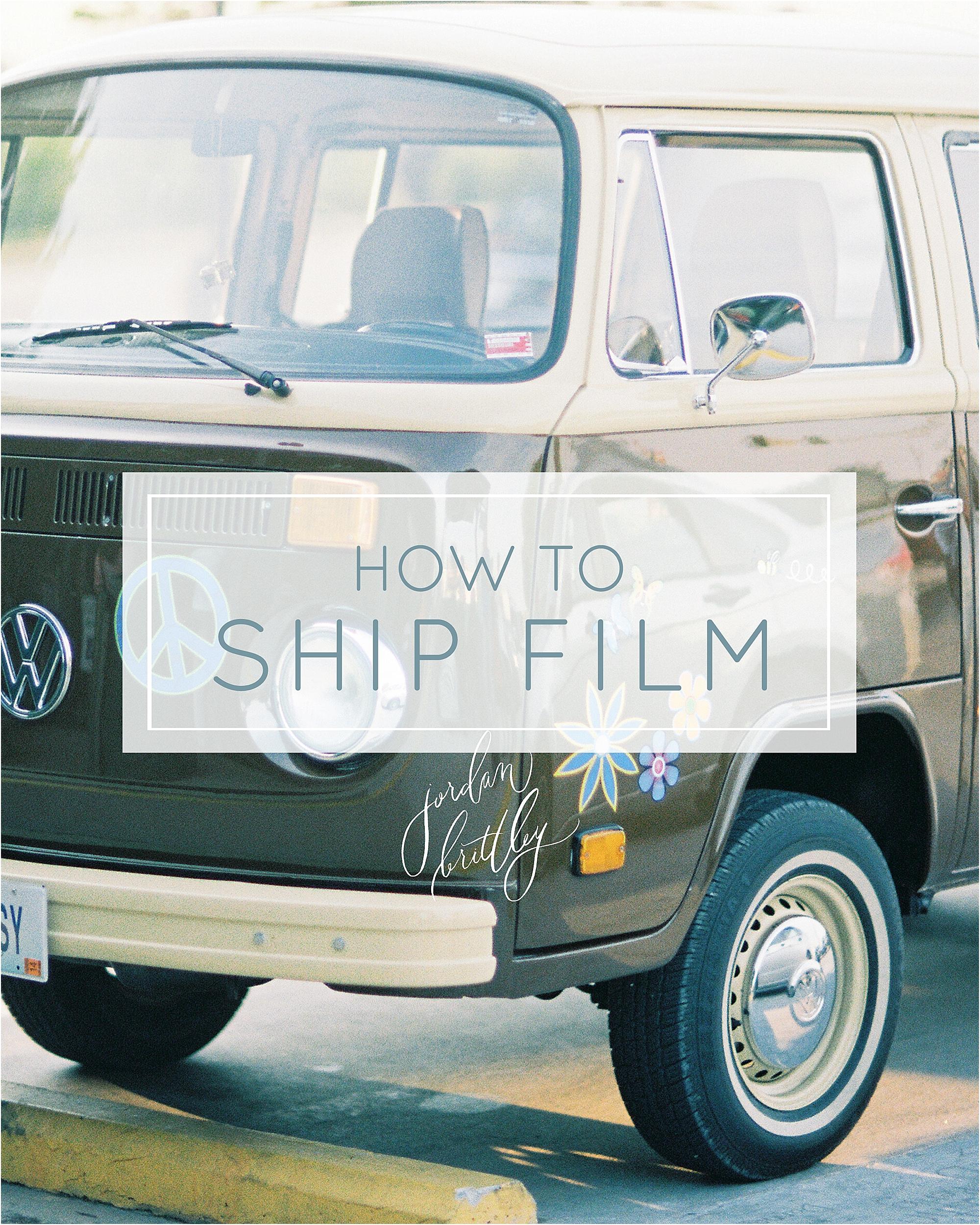 How to Ship Film - The Jordan Brittley Blog