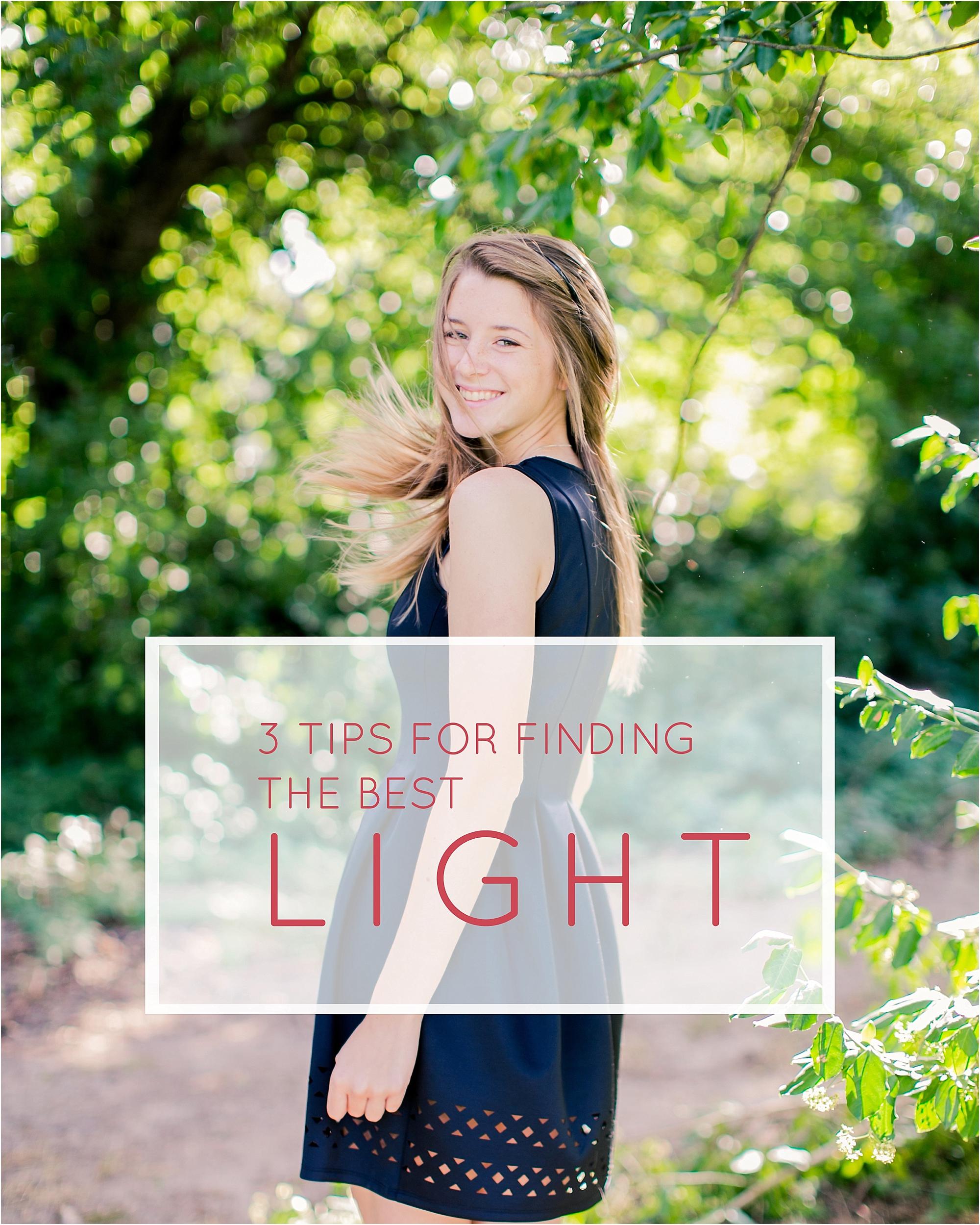 3 Tips for finding the best light - the Jordan Brittley Blog