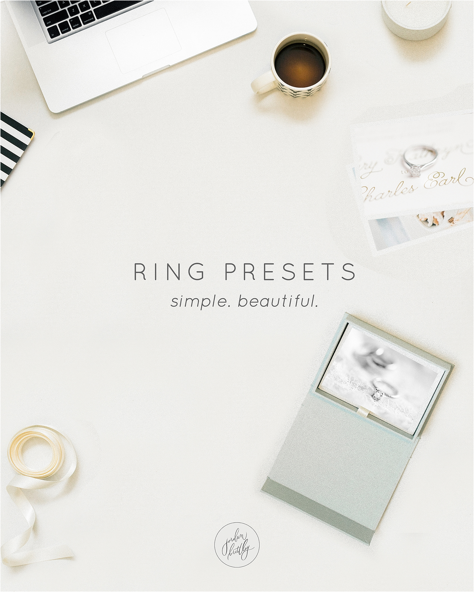 Pretty Ring Presets for a Beautiful Brand - The Jordan Brittley Blog