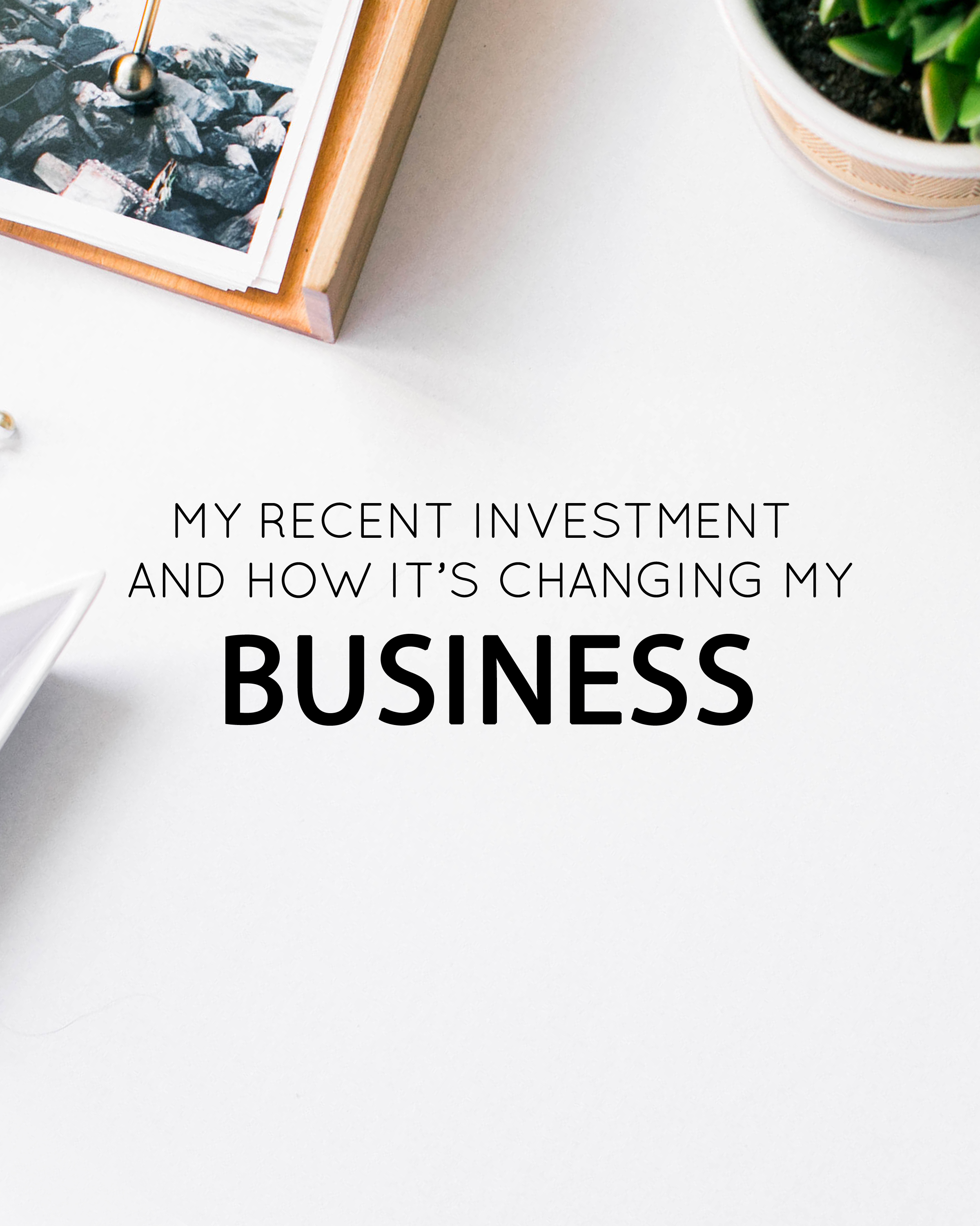 My Most Recent Investment that's Changing my Business - The Jordan Brittley Blog