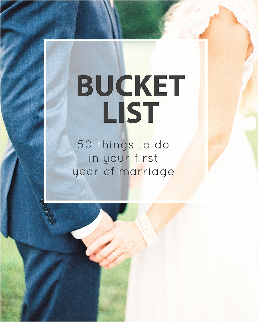 Bucket List For Your First Year Of Marriage Jordan Brittley