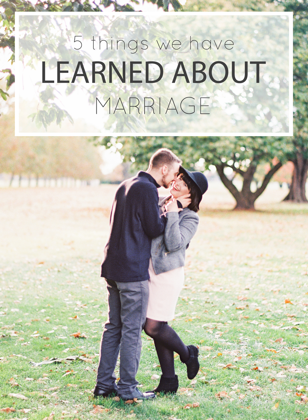 5 Things We Have Learned About Marriage - The Jordan Brittley Blog