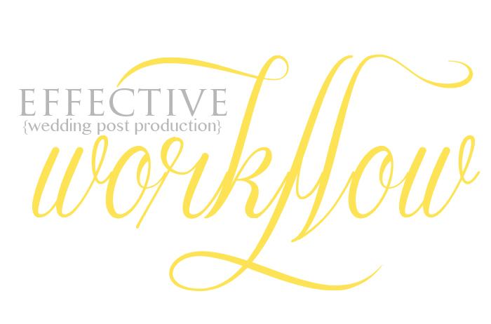 Effective Workflow