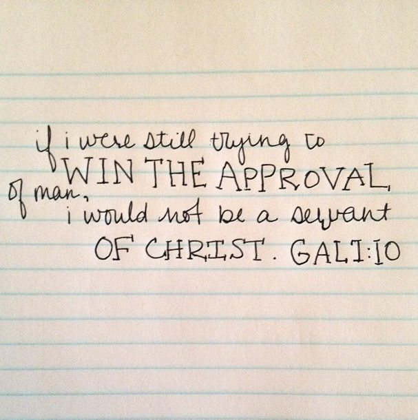Galations 1:10 written on paper