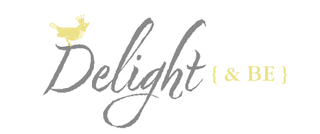Delight & Be