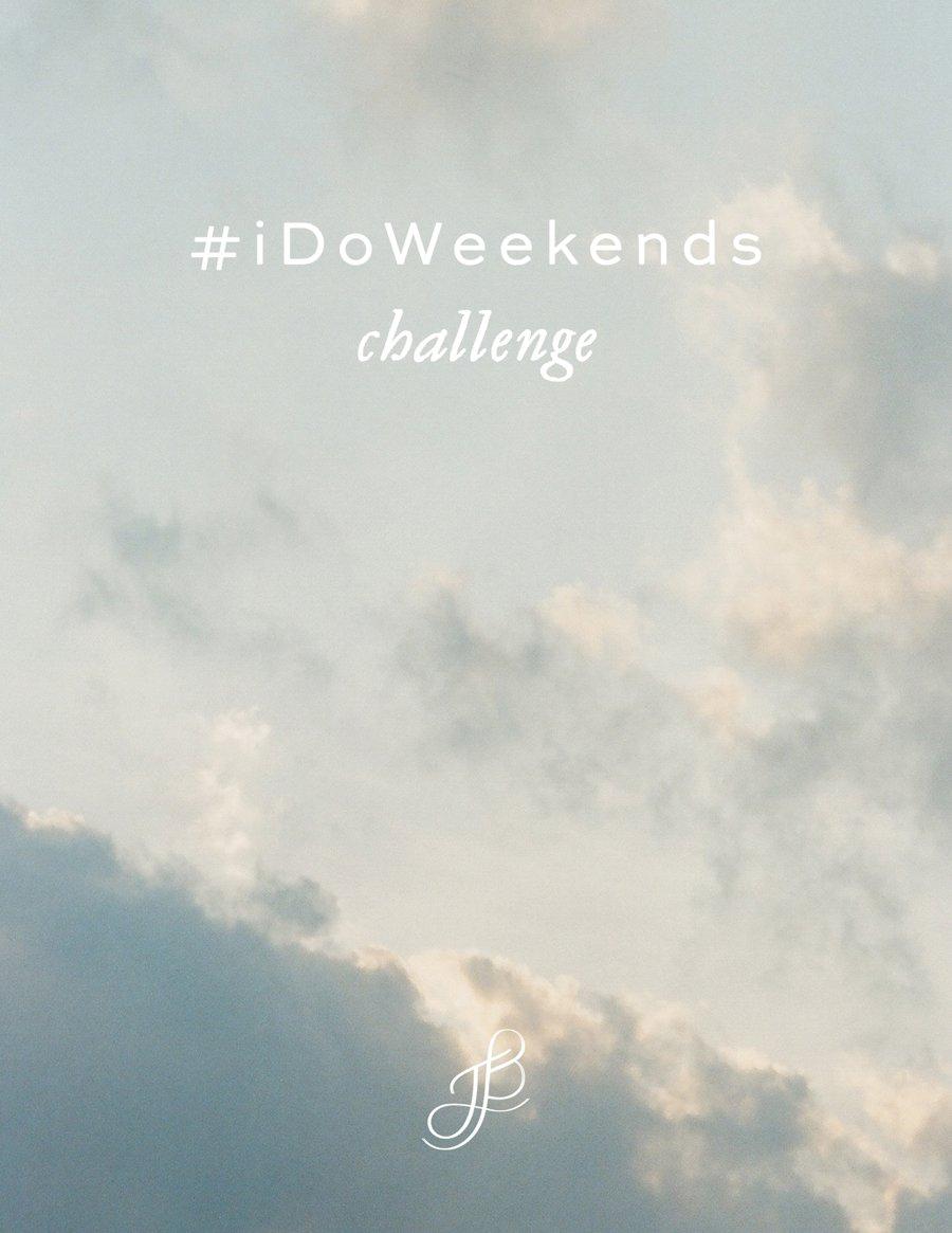 #iDoWeekends