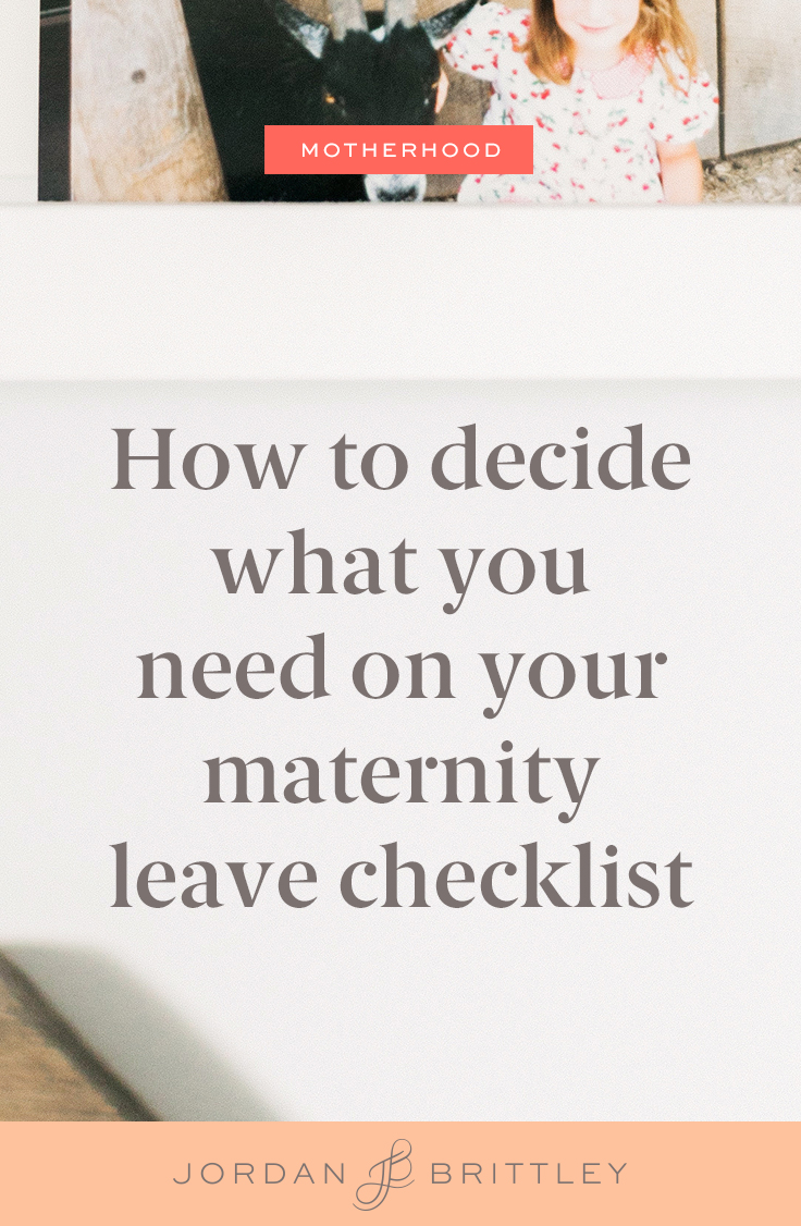 How to decide what you need on your maternity leave checklist_pin2.jpg