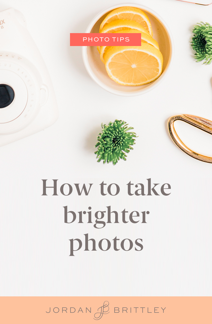 How to take brighter photos