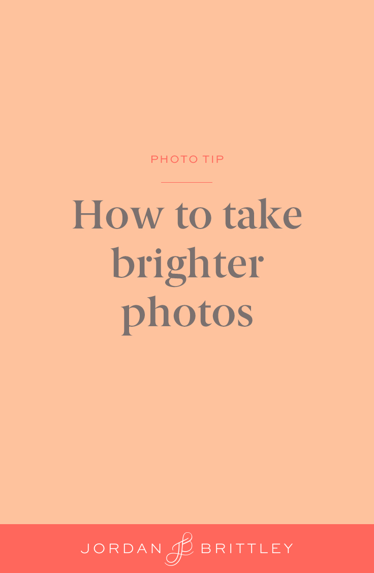 How to take brighter photos.jpg