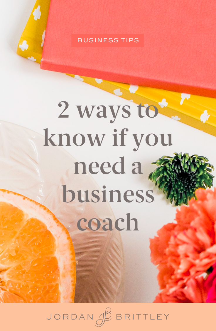 2 ways to know if you need a business coach_1.jpg