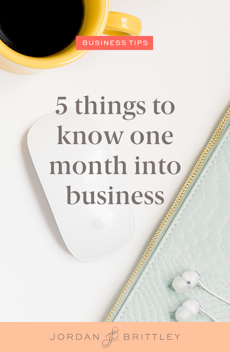 Business Tips - 5 Things to Know One Month Into Business