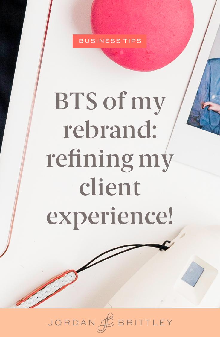 Behing the Scenes of my Rebrand - Refining my client experience - The Jordan Brittley Blog (www.jordanbrittleyblog.com)