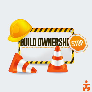 build ownership and create happy employees