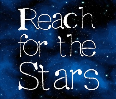 ambition quote - Reach for the stars
