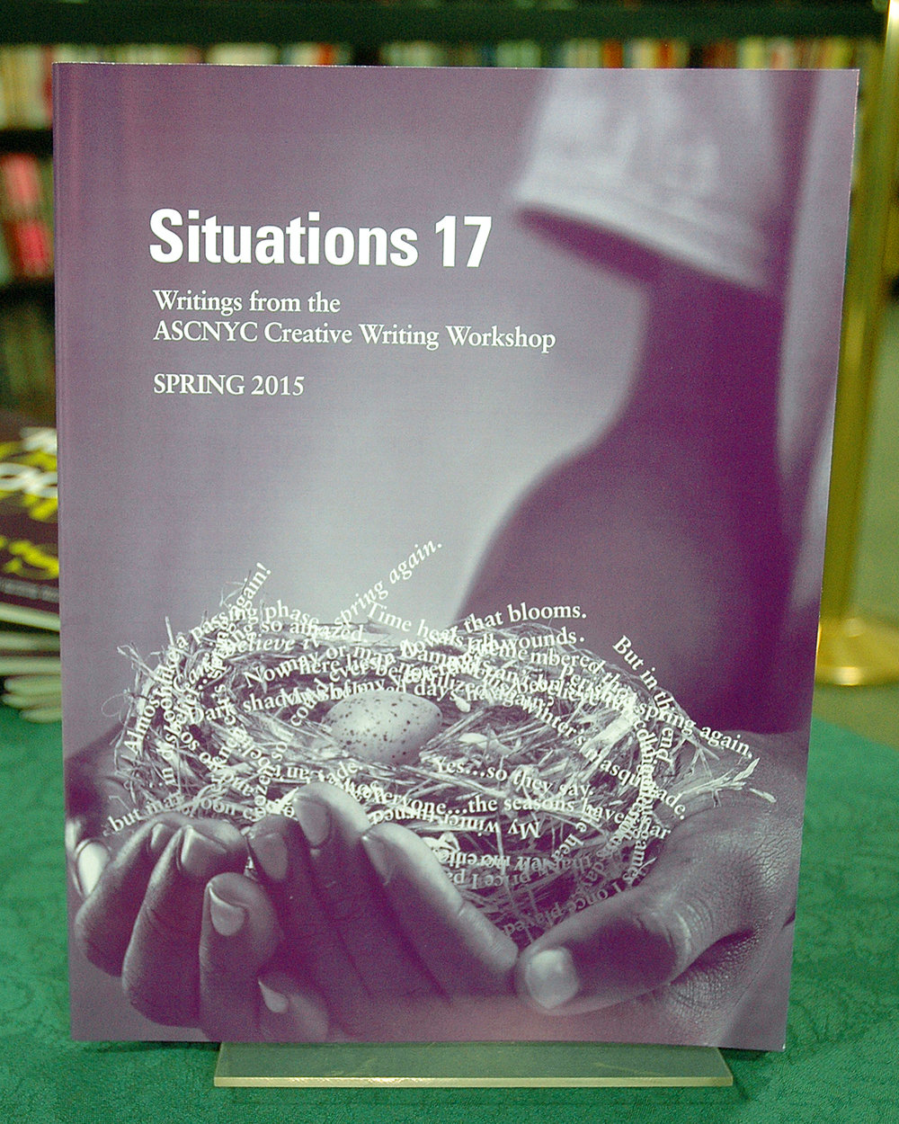 Situations 17 - Writings from the ASCNYC Creative Writing Workshop - Spring 2015