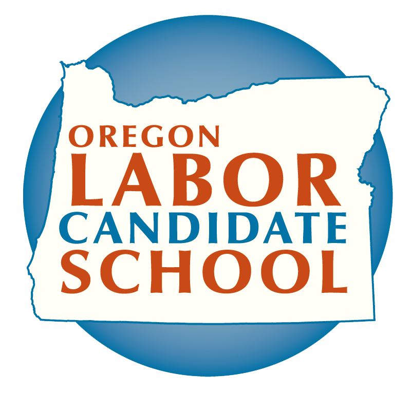 Oregon Labor Candidate School