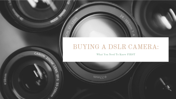 Buying a DSLR Camera_.png