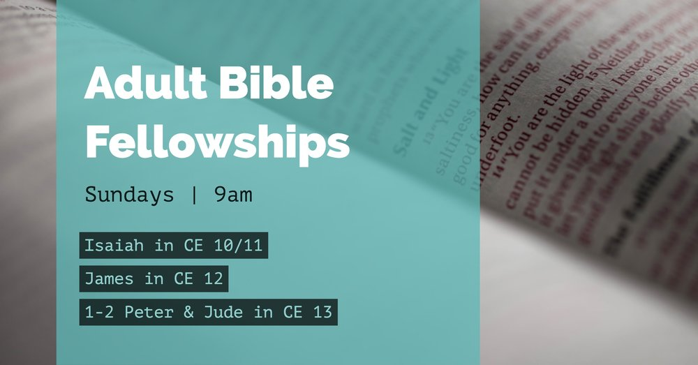 Starting January 7th at 9am   Isaiah in CE 10/11 James in CE 12 1-2 Peter & Jude in CE 13