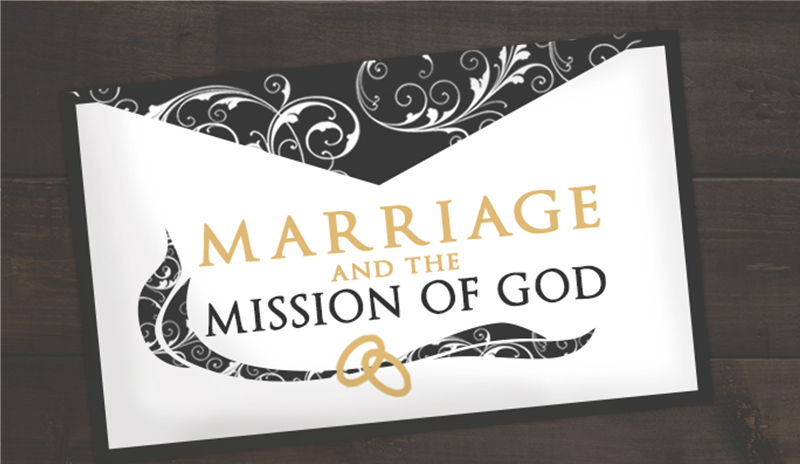 Marriage & The Mission of God (2015) — Grace Church of DuPage-Sermons
