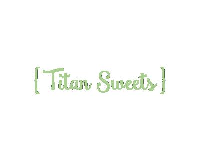 Titan Sweets