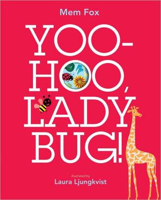 Yoo-Hoo, Ladybug! Book, $17.99-.jpg