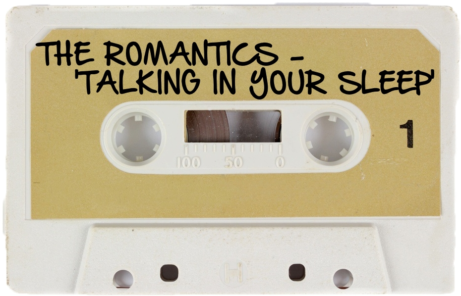 144 THE ROMANTICS - 'TALKING IN YOUR SLEEP'.jpg