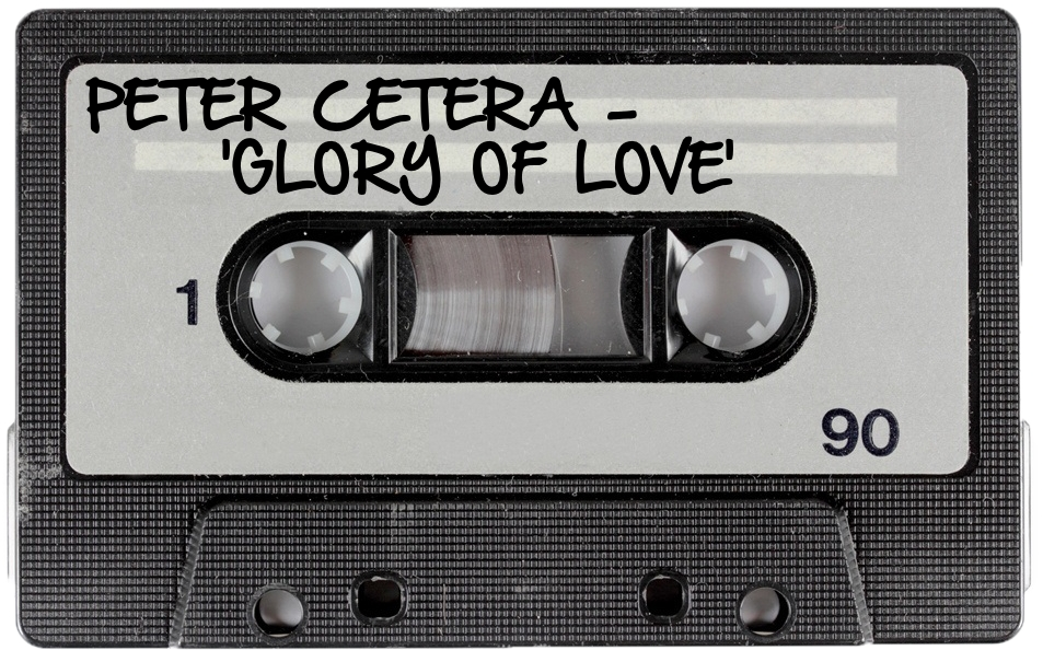 161 PETER CETERA - 'GLORY OF LOVE'.jpg