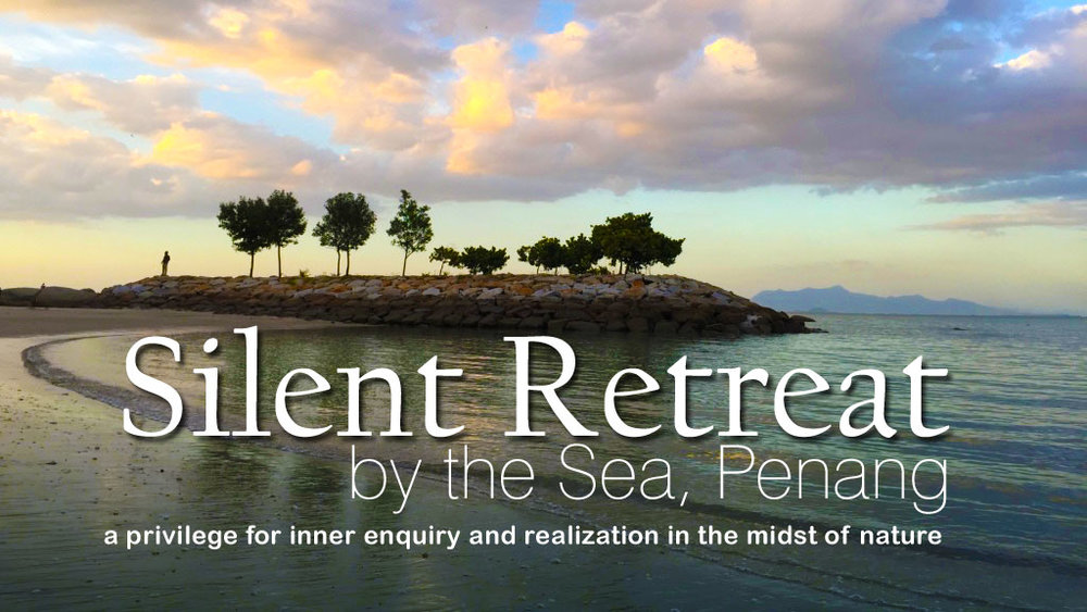 Penang Silent Retreat