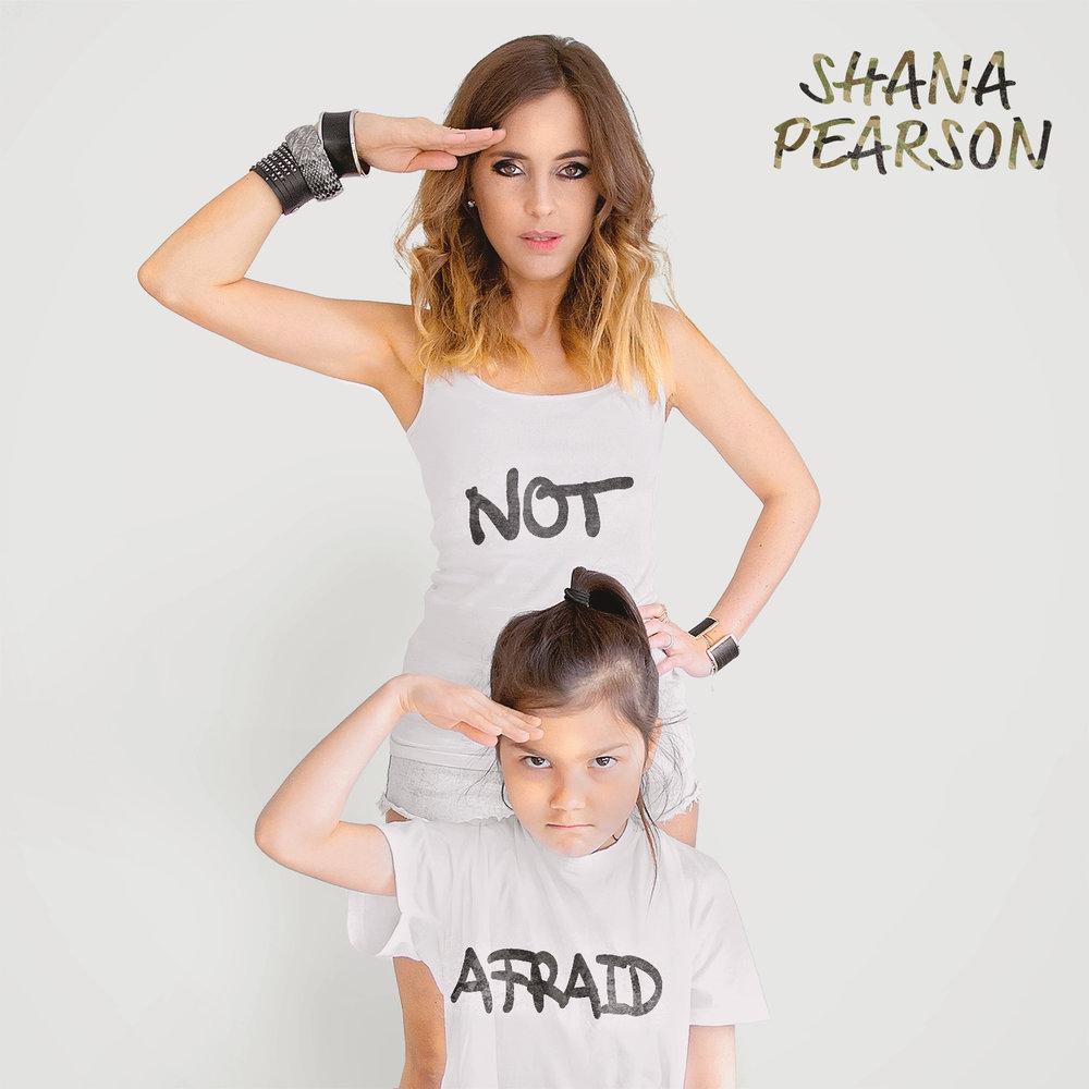 Shana Pearson - Not Afraid - Single.jpg