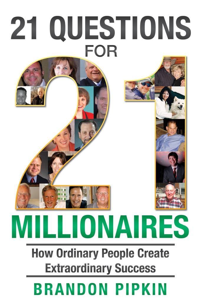 millionaires, success, 21 questions for 21 millionaires