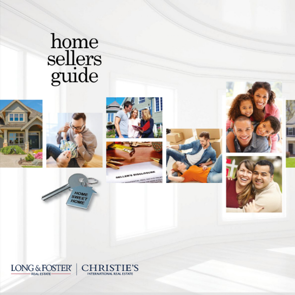 Home Sellers Guide - Read the Long and Foster Home Sellers Guide