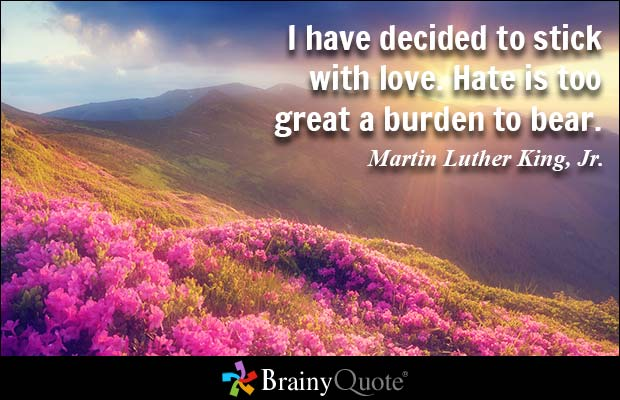 Martin Luther King   www.brainyquote.com