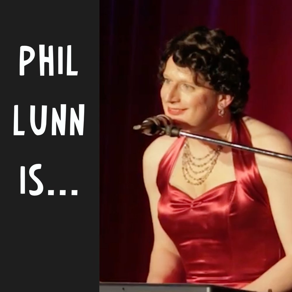 PHIL LUNN IS... (London)
