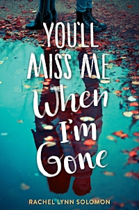 YOU'LL MISS ME WHEN I'M GONE hi-res final-smaller.jpg