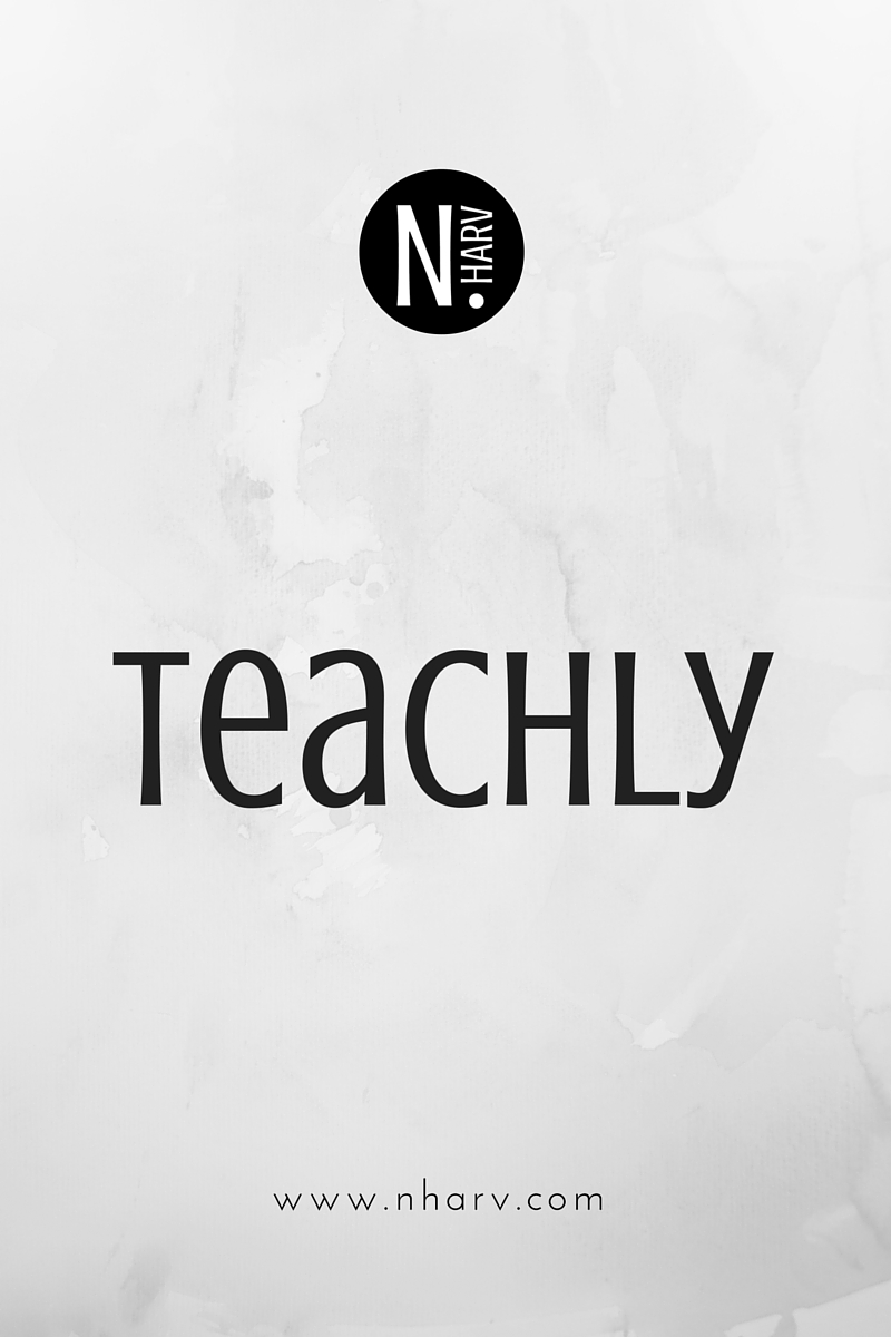 NHARV word of the day is teachly