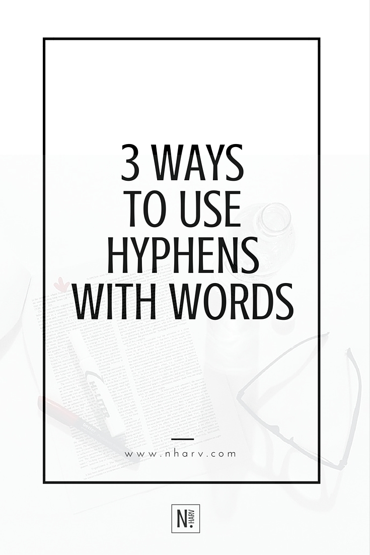how to use hyphens with words