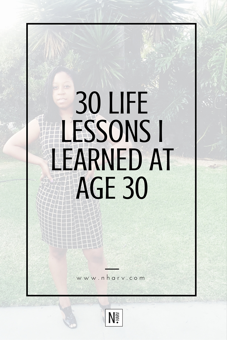 30 life lessons i learned at age 30