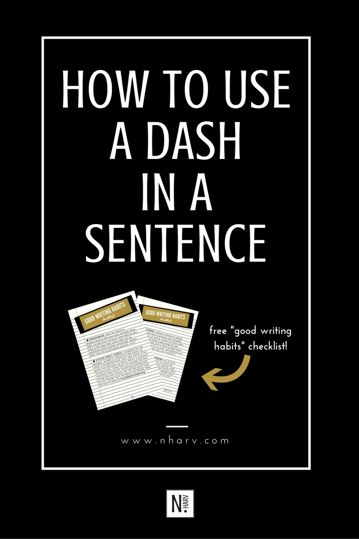 writing tip for using dashes in a sentence