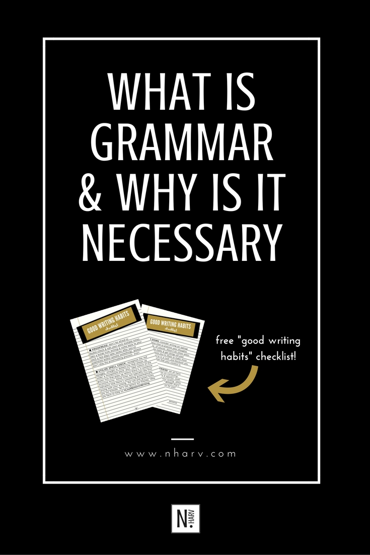 NHARV-grammar-and-why-its-necessary