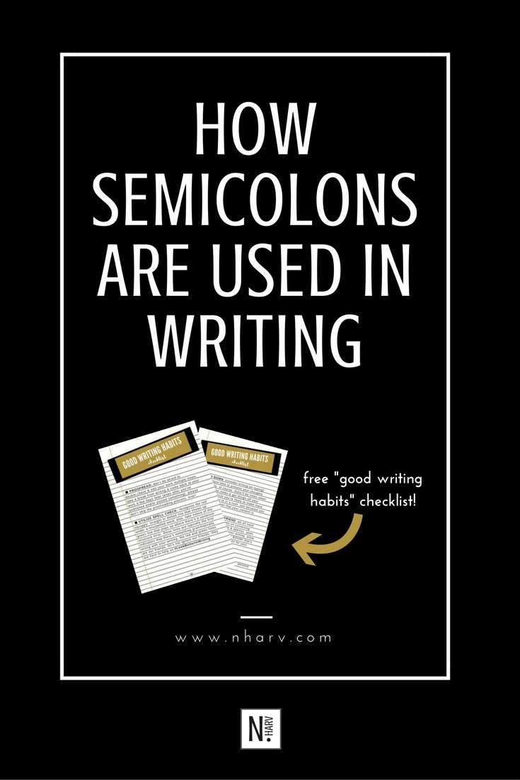 NHARV one way to use a semicolon in writing