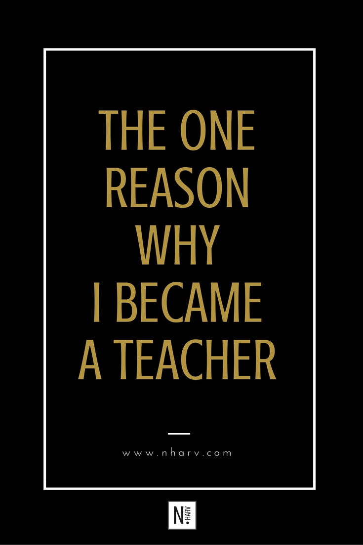 why i became a teacher A breakdown of the steps to becoming a teacher in any state, from teaching credential to masters.