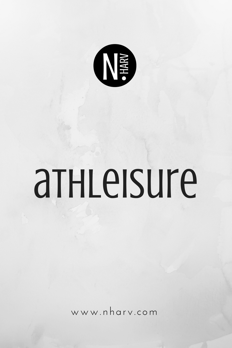 NHARV word of the day is athleisure