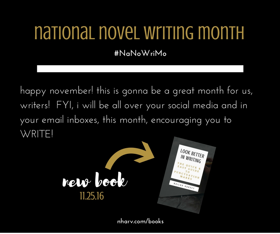 Nailah Harvey celebrates #NaNoWriMo