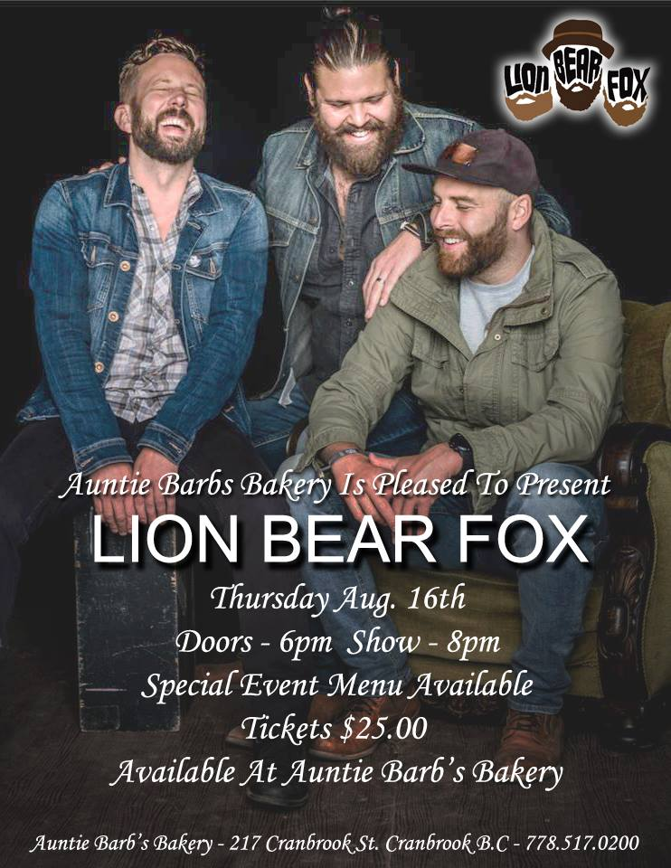 THURSDAY, August 16th - LION BEAR FOX | Auntie Barb's Bakery welcomes Canadian recording artists Lion Bear Fox to our stage on Thursday, August 16th at 8pm.Lion Bear Fox is a Folk Rock