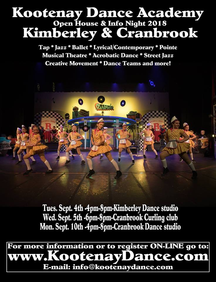TUESDAY, SEP 4th (Kimberley) + WEDNESDAY, SEP 5th (CRANBROOK) - Kootenay Dance Academy-Open House & Info Night | Open House & Info Night in Kimberley (September 4th) and Cranbrook (September 5th).* Hosted by Kootenay Dance Academy