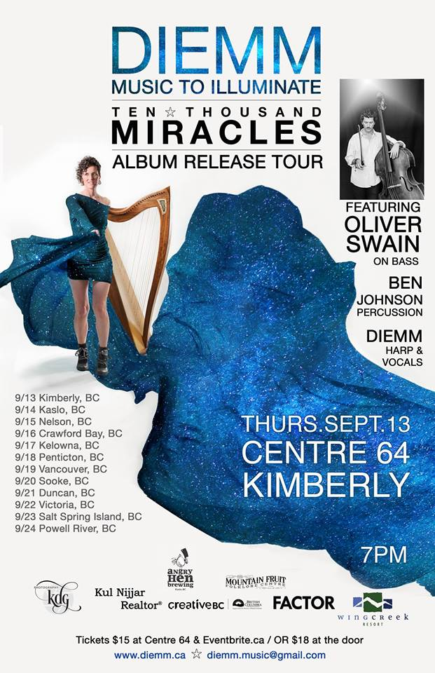 THURSDAY, SEPTEMBER 13th - Diemm: Ten Thousand Miracles, Feat. Oliver Swain | To entertain is one thing. To enrich is another. Singer-Songwriter-Harper-Poet Diemm plays for that one note, that one resonant chord that opens a cascade of 'yes' inside you.Featuring critically acclaimed folk-roots artist Oliver Swain on acoustic bass, and world percussionist Ben Johnson - who are also featured on the new album - Diemm's Ten Thousand Miracles Album Release Tour is a celebration of Diemm's debut Chamber Folk album, with thirteen concerts in churches and halls across her home province of BC Canada. The rafters will ring!* Hosted by Diemm