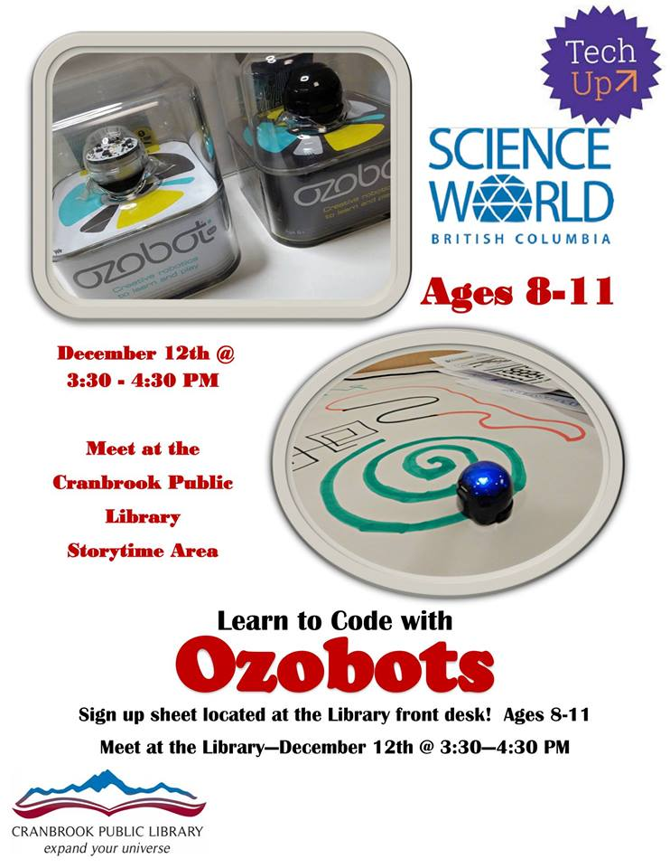 WEDNESDAY, DECEMBER 12th - Learn to Code with Ozobots Ages 8-11 | Day 1 is Limited to 18 Participants, Ages 8-11* Hosted by Cranbrook Public Library