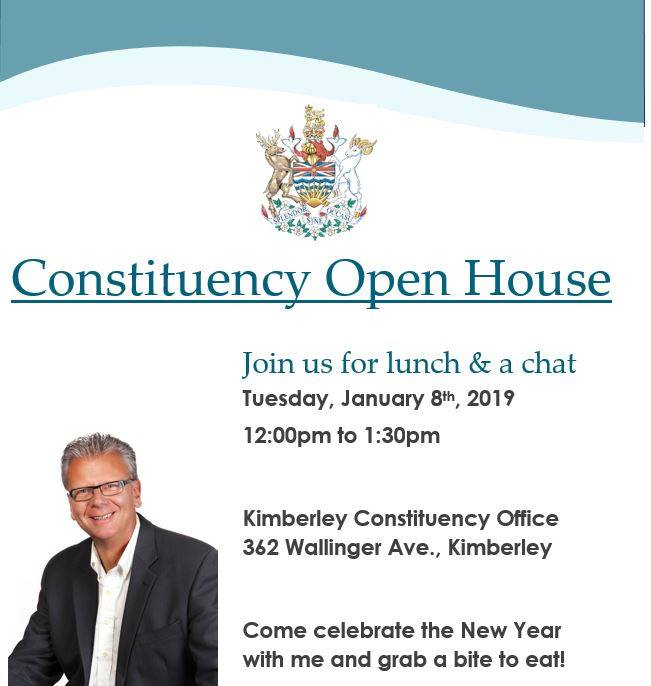 TUESDAY, January 8th - Open House - Kimberley Office | We are kicking off 2019 with an open house at the Kimberley Constituency office. Join me for a bite to eat, and let's chat about what's on the horizon for 2019 in BC and the Columbia River - Revelstoke.* Hosted by Doug Clovechok