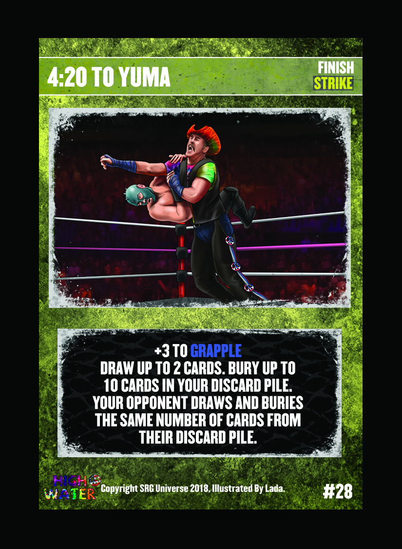 28- 4:20 TO YUMA. The original version of this card was unclear as to where the opponent buried the cards from. The above text clarifies this.
